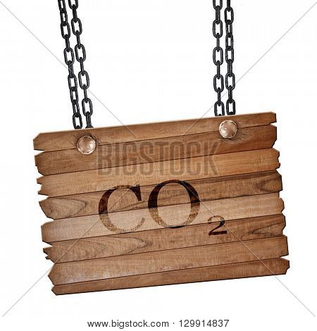 CO2 warning sign, 3D rendering, wooden board on a grunge chain