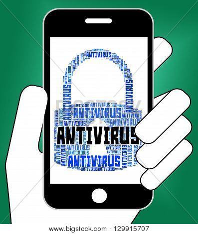Antivirus Lock Represents Word Infection And Spyware