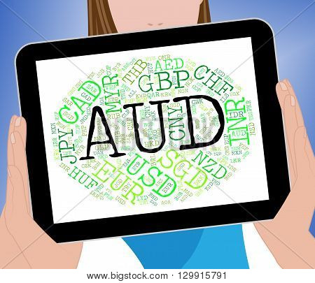 Aud Currency Means Worldwide Trading And Coinage