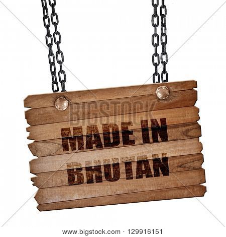 Made in bhutan, 3D rendering, wooden board on a grunge chain
