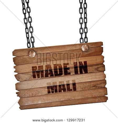 Made in mali, 3D rendering, wooden board on a grunge chain