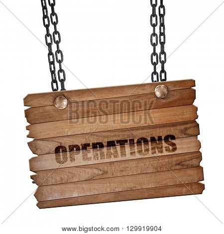 operations, 3D rendering, wooden board on a grunge chain