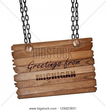 Greetings from michigan, 3D rendering, wooden board on a grunge