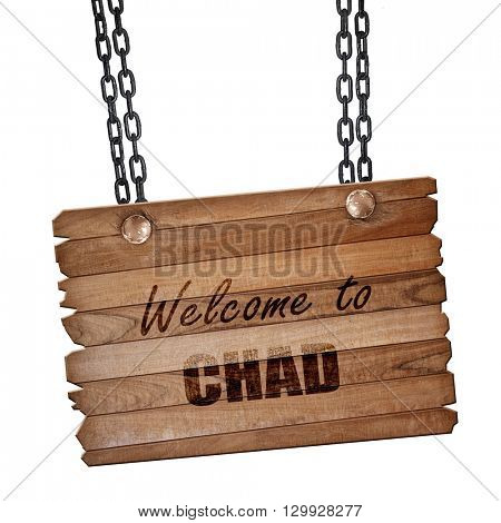 Welcome to chad, 3D rendering, wooden board on a grunge chain