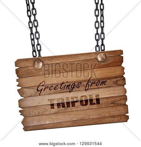 Greetings from tripoli, 3D rendering, wooden board on a grunge c