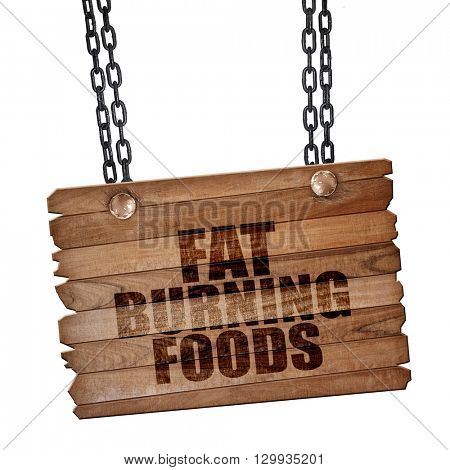 fat burning foods, 3D rendering, wooden board on a grunge chain