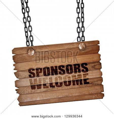 sponsors welcome, 3D rendering, wooden board on a grunge chain