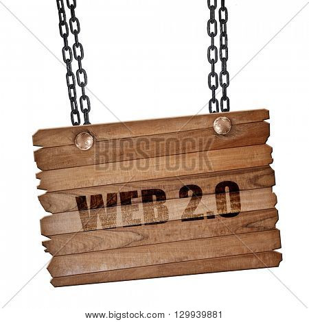web 2.0, 3D rendering, wooden board on a grunge chain