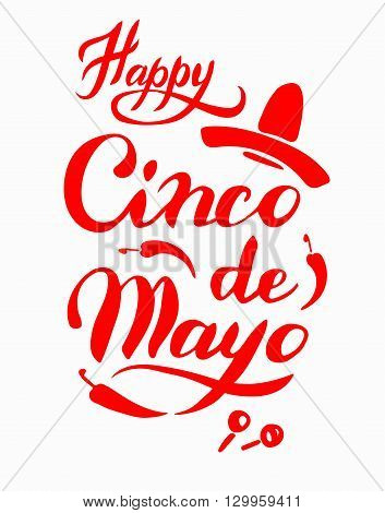 Cinco De Mayo hand drawn lettering, celebration poster, announcement, invitation and party, greeting card, fiesta, bar restaurant