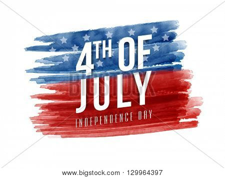 Stylish text 4th of July on blue and red paint stroke background, Can be used as Poster, Banner or Flyer design for American Independence Day celebration.