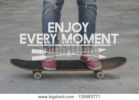 Enjoy Every Moment Modern Life Concept