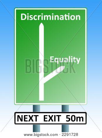 Discriminación Eqaulity trabajo en equipo Roadsign