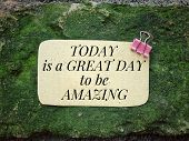 Motivational And Inspirational Quotes - Today Is A Great Day To Be Amazing. With Vintage Styled Back poster