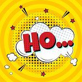 Comic Lettering Ho... In The Speech Bubbles Comic Style Flat Design. Dynamic Pop Art Vector Illustra poster