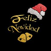 Feliz Navidad With Bells And Hat Of Santa In Shiny Glittering Colors, Spanish Merry Christmas Concep poster