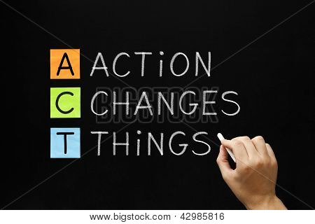 Action Changes Things Acronym