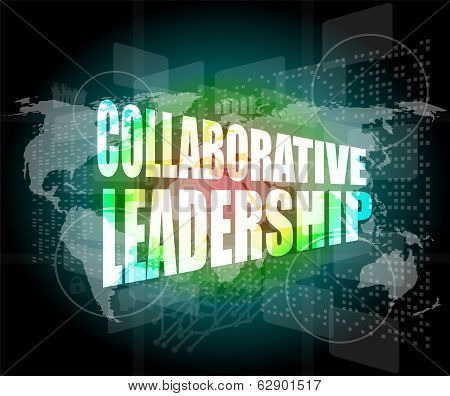 Collaborative Leadership Review On Touch Screen, Media Communication On The Internet