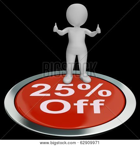 Twenty-five Percent Off Button Shows 25 Lower Price
