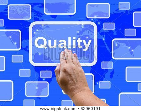 Quality Touch Screen Shows Excellent Superior Premium Product
