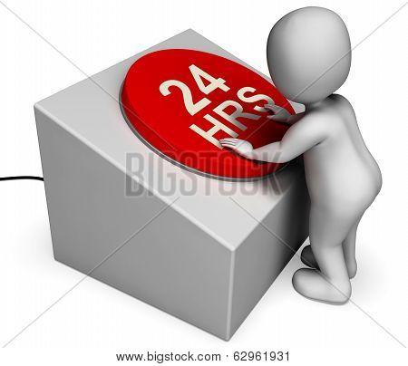 Twenty Four Hours Button Shows 24H  Assistance