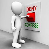 image of denied  - Confess Deny Switch Showing Confessing Or Denying Guilt Innocence - JPG