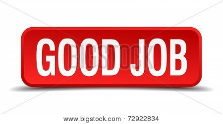Good Job Red 3D Square Button On White Background