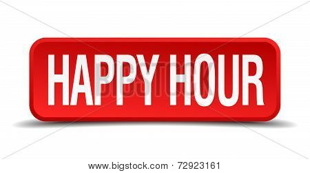 Happy Hour Red 3D Square Button On White Background