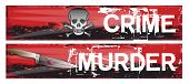 picture of crime scene  - Two horizontal crime themed banners set on a bloody red grunge styled background base - JPG