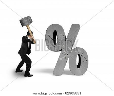 Businessman Holding Sledgehammer Hitting Cracked Percentage Sign Isolated On White