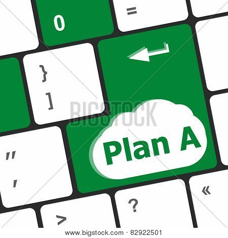 Plan A Key On Computer Keyboard - Internet Business Concept