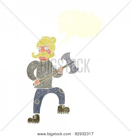 cartoon man with axe with speech bubble