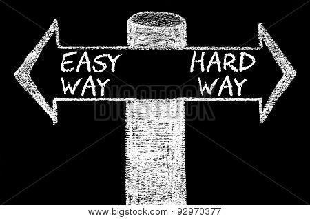 Opposite Arrows With Easy Way Versus Hard Way