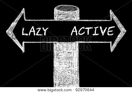 Opposite Arrows With Lazy Versus Active