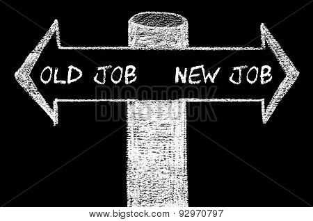 Opposite Arrows With Old Job Versus New Job Words
