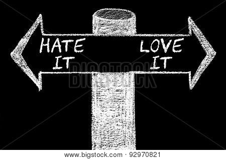 Opposite Arrows With Hate It Versus Love It