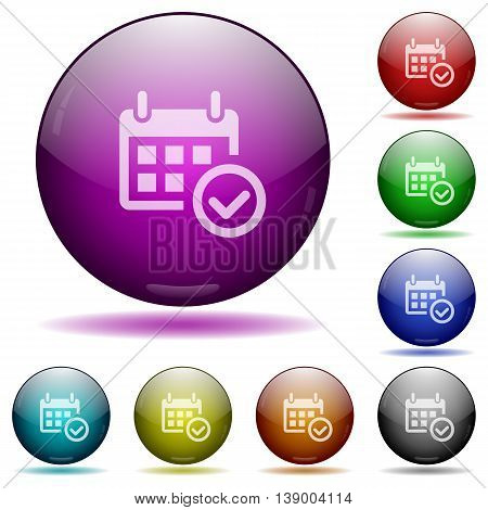 Set of color Calendar check glass sphere buttons with shadows.