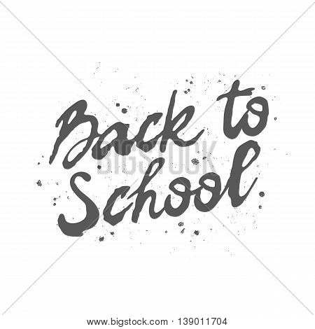 Quote Back to school! The trend calligraphy. Vector illustration on white background. Excellent gift card. Elements for design.