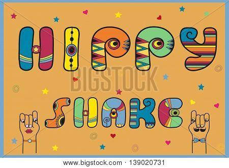 Inscription Hippy Shake. Artistic font. Vintage Letters. Cartoon hands. Vector Illustration