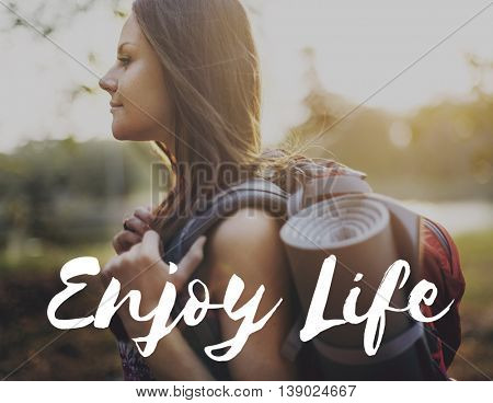 Enjoy Life Enjoyment Pleasurable Happiness Delightful Concept