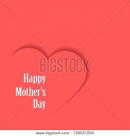 Happy Mothers's Day. Card with heart. Grouped for easy editing. Perfect for invitations or announcements.