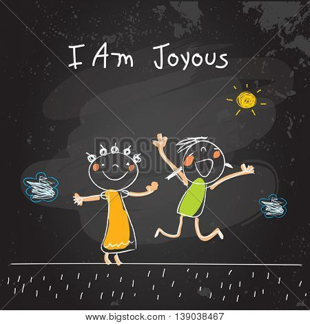 Positive affirmations for kids, motivational, inspirational concept vector illustration. I am joyous text; typography. Chalk sketch on blackboard hand drawn doodle, scribble.