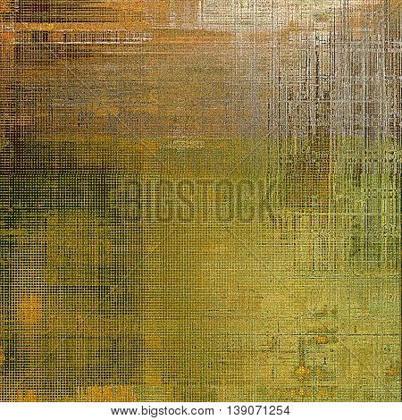 Aged vintage background with weathered texture, grunge design elements and different color patterns: yellow (beige); brown; gray; red (orange)