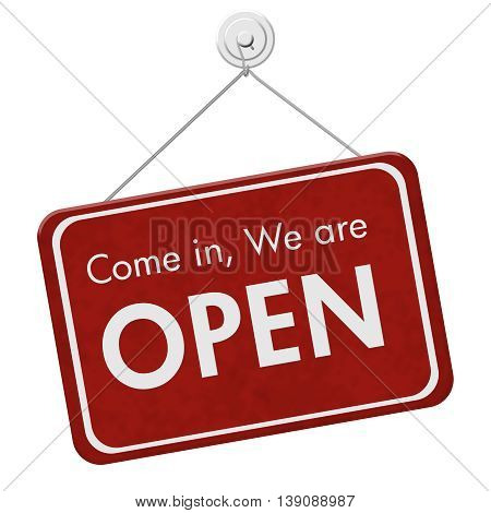 Come in We are Open Sign A red hanging sign with text Come in We are Open isolated over white, 3D Illustration