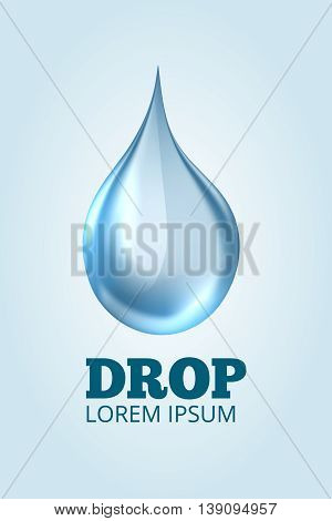 Vector logo of Clear Realistic Water Drop on light background. Emblem template with place for your text