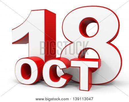 October 18. 3D Text On White Background.