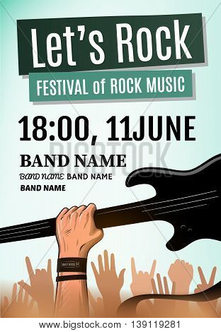 Let's rock festival poster. Vector illustration EPS 10