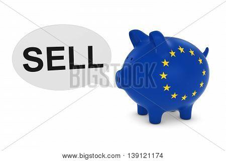 Eu Flag Piggy Bank With Sell Text Speech Bubble 3D Illustration