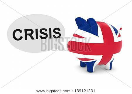 Uk Flag Piggy Bank With Crisis Text Speech Bubble 3D Illustration