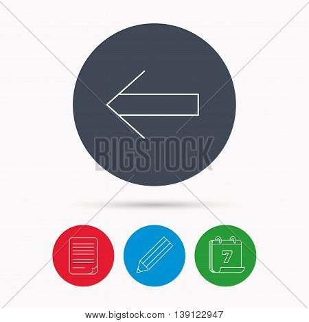 Back arrow icon. Previous sign. Left direction symbol. Calendar, pencil or edit and document file signs. Vector
