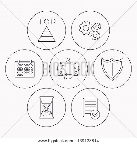 Teamwork, shield and top pyramid icons. Hourglass linear sign. Check file, calendar and cogwheel icons. Vector